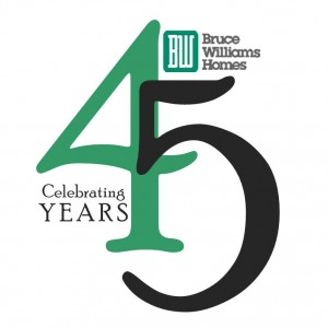 Bruce Williams Homes Celebrates 45th Anniversary